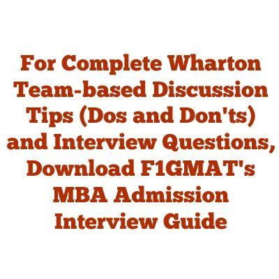 Wharton Mba Grades by Wharton S Team Based Discussions Tips