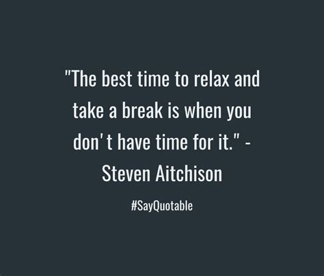 When Is The Best Time To Take A Detox Drink by Quote About Quot The Best Time To Relax And Take A Is