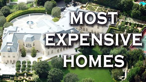 Top 10 Most Expensive Homes Most Expensive House In The