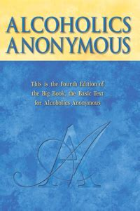 Alcoholics Anonymous Read The Big Book And Twelve Steps