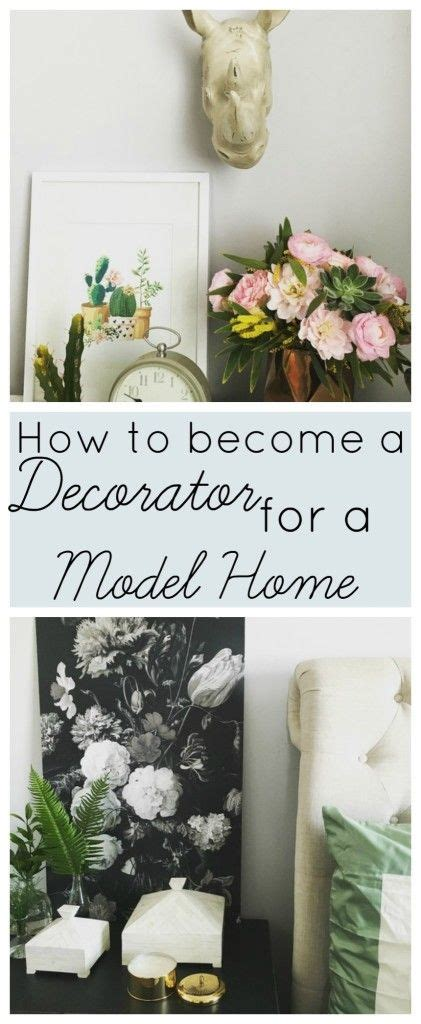How To Become A Home Decorator How To Become A Decorator For A Model Home Model Homes Home And At Home
