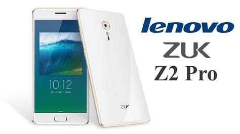 Lenovo Zuk Z2 Pro Zuk Z2 Et Version Pro Topic Unique T 233 L 233 Phone Android