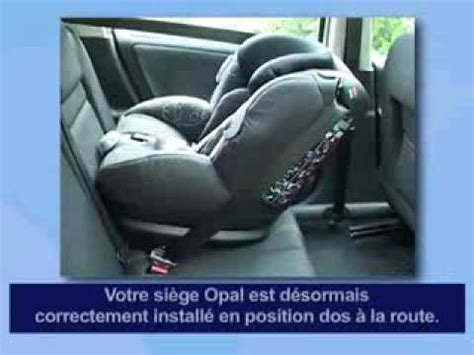 siege auto comment l installer b 233 b 233 confort opal si 232 ge auto installation dos route