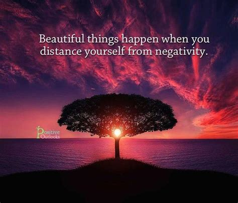 beautiful things beautiful things happen when you distance yourself from