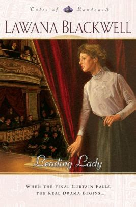 Leading Lady Tales Of London Book 3 By Lawana Blackwell