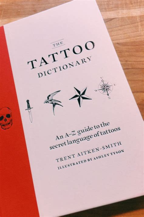 tattoo meaning dictionary the tattoo dictionary i n s p i r a t i o n pinterest