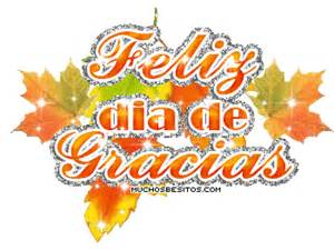 how to say happy thanksgiving in spanish thanksgiving quotes in spanish quotesgram