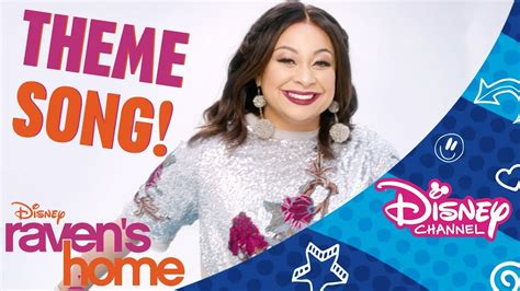 theme songs disney channel raven s home theme song official disney channel