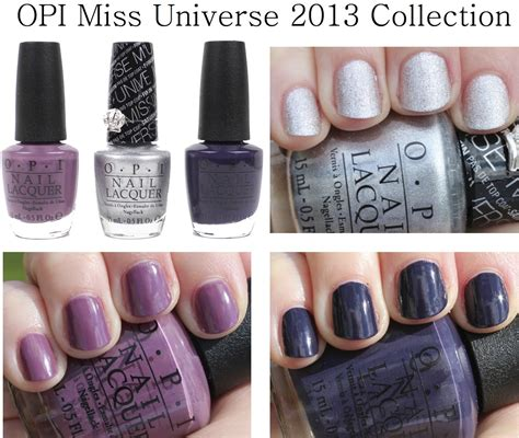 Opi Miss You Universe opi miss universe 2013 collection photos swatches and