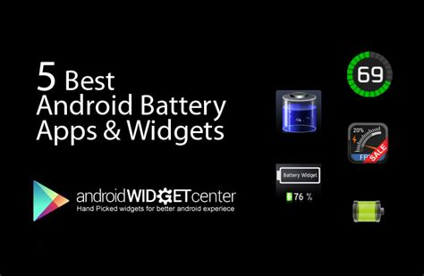 top android widgets 5 best android battery app widget aw center