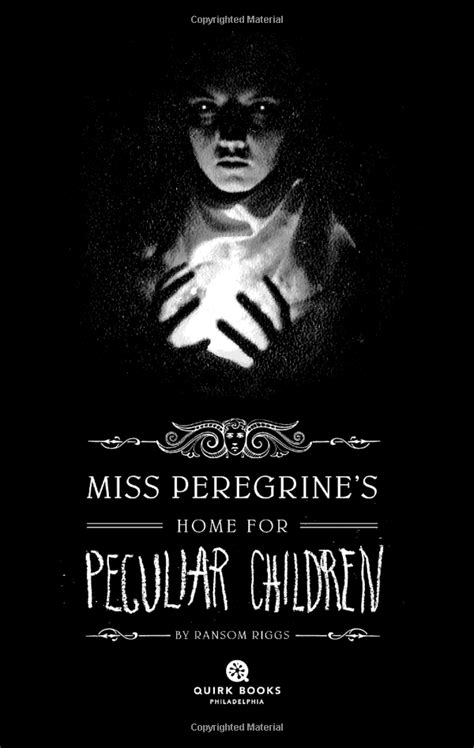 Miss Peregrines Home for Peculiar Children by Ransom Riggs