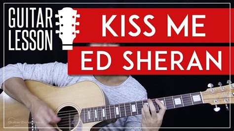 Tutorial Kiss Me Ed Sheeran | kiss me guitar tutorial ed sheeran guitar lesson easy