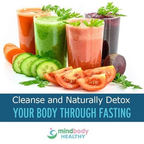 What To Use To Detox Through Your by How To Cleanse And Naturally Detox Your Through Fasting