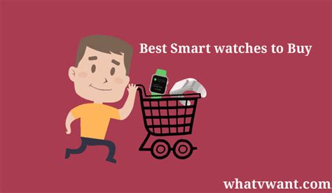 how to be a smart buyer in a kitchen store modern kitchens top 5 best smart watches to buy whatvwant