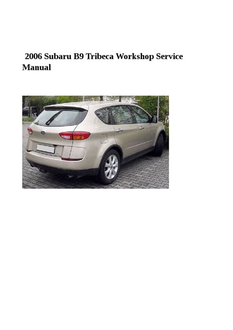 automotive service manuals 2006 subaru b9 tribeca windshield wipe control service manual 2006 subaru b9 tribeca free repair manual subaru tribeca b9 2006 service
