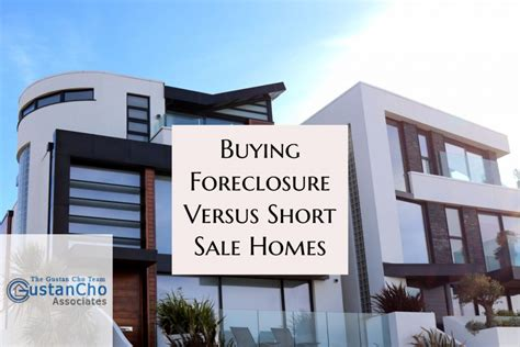 process of buying a foreclosed house buying foreclosure versus short sale home with fha loans