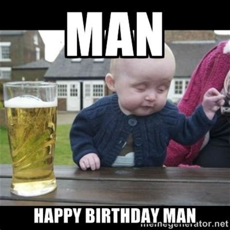 Happy Birthday Drunk Meme - 30 best images about happy birthday on pinterest