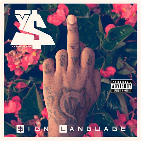 ty dolla sign house mixtape ty dolla sign sign language