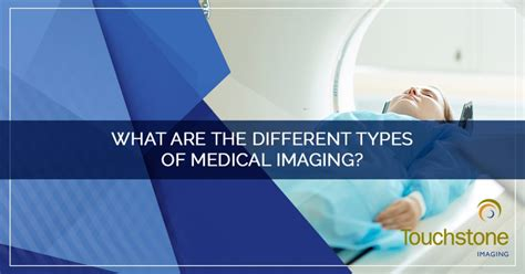 medical imaging     types  medical