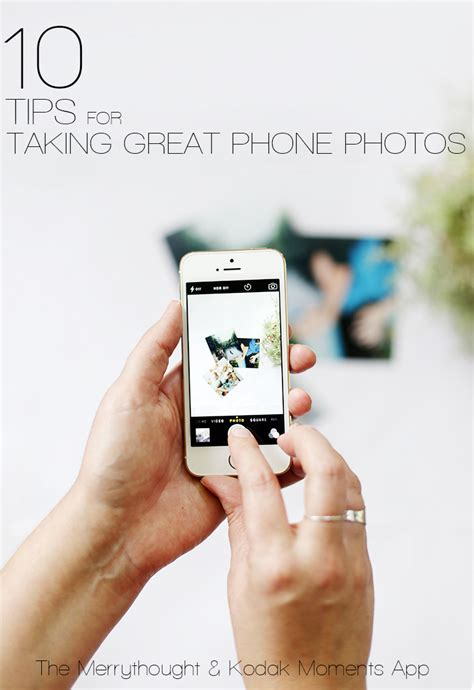 10 Tips On How To Get His Phone Number by 10 Tips For Taking Great Phone Photos The Merrythought