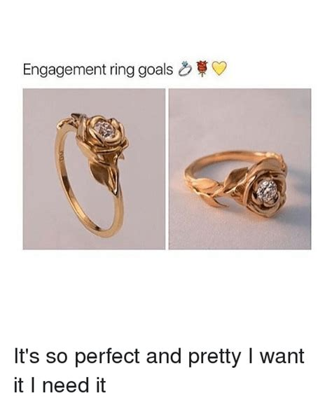 Wedding Ring Goals by 25 Best Memes About Engagement Ring Engagement Ring Memes