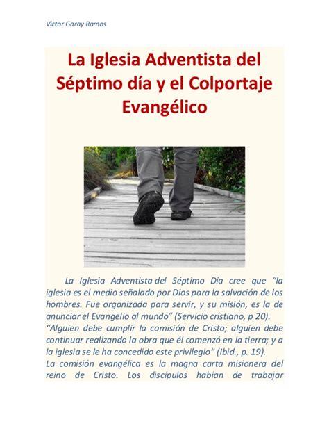 historia de la iglesia adventista del sptimo da la iglesia adventista del s 233 ptimo d 237 a y el colportaje