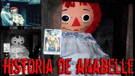 imagenes reales de la muñeca annabelle la mu 209 eca diabolica annabelle youtube
