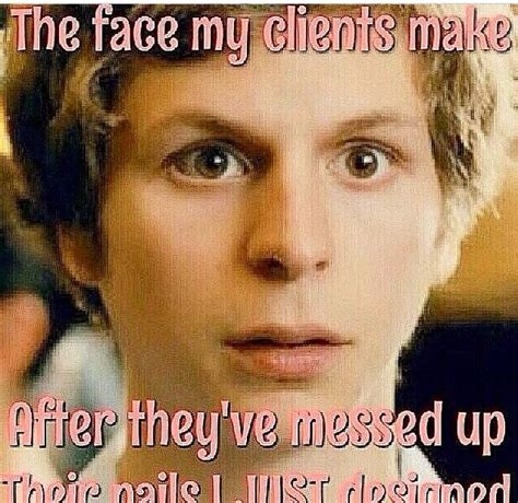 Nail Tech Meme - 247 best images about nail technician funnies sayings on