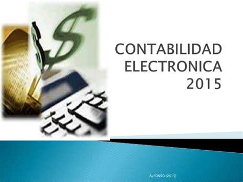 actividad empresarial y profesional 2016 contabilidad electronica contabilidad electr 211 nica 2015