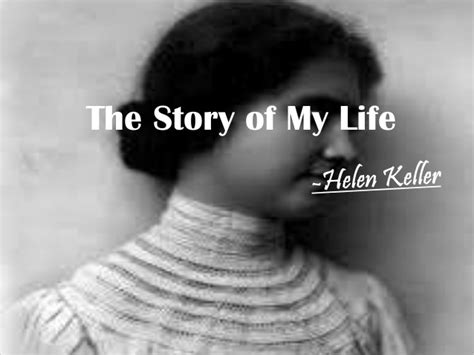 helen keller biography sparknotes summary of the story of my life helen keller