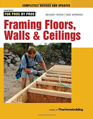 Pdf Out Revised Updated by Framing Floors Walls Ceilings For Pros By