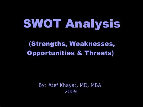 Strength And Weakness For Mba by Swot Analysis Show
