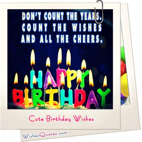 How To Wish In Happy Birthday Cute Birthday Wishes Wishes Quotes