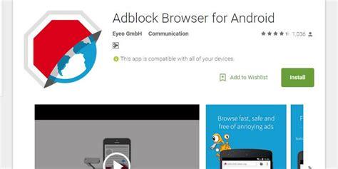 adblock for chrome android pemblokir iklan quot adblock quot til beda di ios dan android kompas