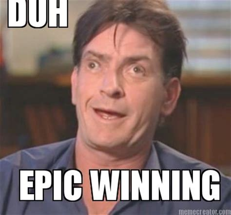 Winning Meme - meme creator duh epic winning