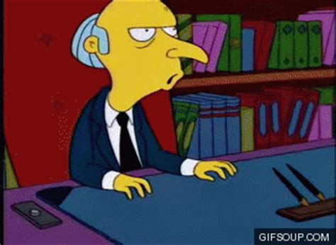 Heresy An Mystery mr burns gif find on giphy