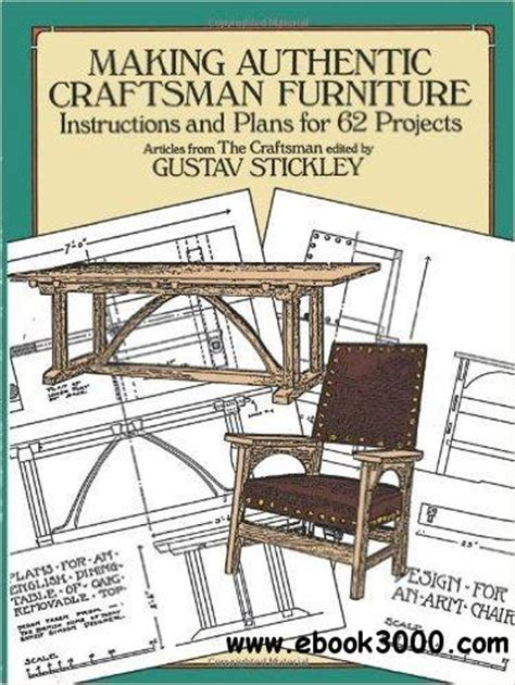 making authentic craftsman furniture instructions  plans   projects  ebooks
