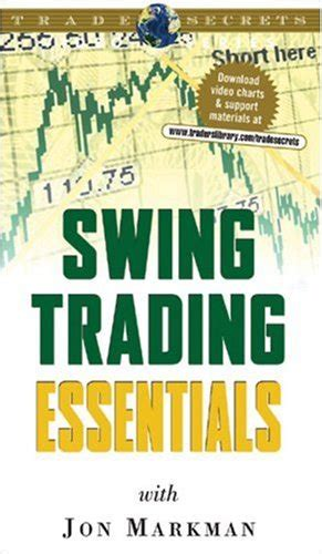 swing trading book swing trading essentials by jon d markman