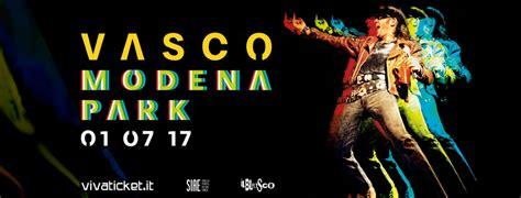 vasco biglietti vasco concerto modena park 2017 biglietti e prezzi