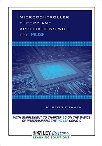 microcontroller theory and applications with the pic18f books librarika microcontroller theory and applications with