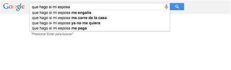 preguntas para hacerle a una mujer que me gusta 10 preguntas que le hacen los hombres a google sobre las