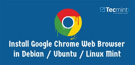 install google web designer in ubuntu linux mint other google chrome 55 released install on rhel centos 7 6 and