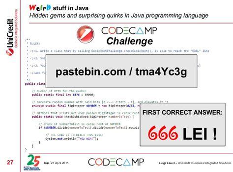cd vids pastebincom weird stuff in java iași codec 25th april 2015