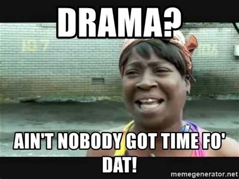 Drama Meme - no drama meme driverlayer search engine