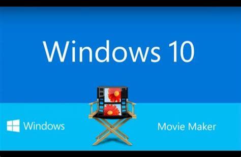 descargar tutorial de windows movie maker gratis descargar movie maker para windows 10 gratis edita y