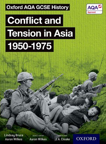 oxford aqa gcse history oxford aqa gcse history conflict and tension in asia 1950 1975 student book oxford university