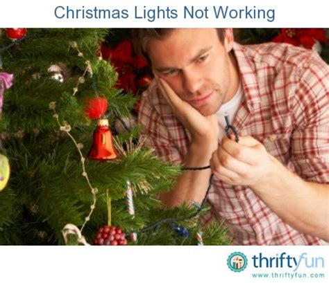 christmas lights not working thriftyfun