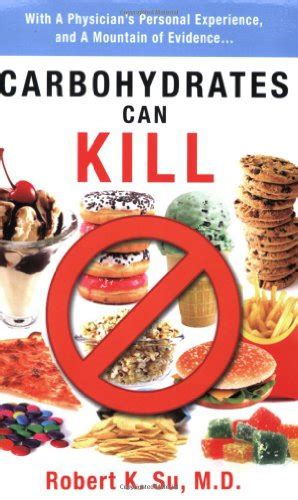 carbohydrates review carbohydrates can kill reviews