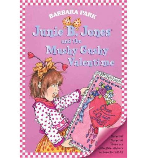 junie b jones valentines junie b jones and the mushy gushy valentime i e
