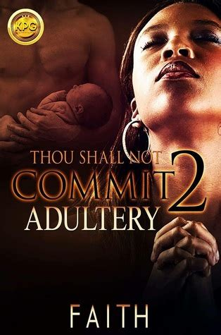 thou   commit adultery   faith